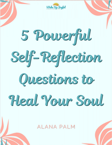 5 Powerful Self-Reflection Questions to Heal Your Soul